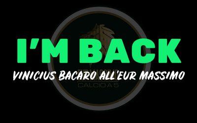 """I'm Back"" – A tu per tu con Vinicius Bacaro"